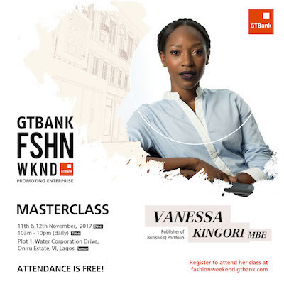 SPONSORED: Vanessa Kingori MBE is coming to the 2017 GTBank Fashion Weekend