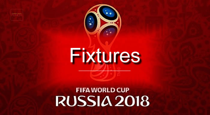 2018 World Cup fixtures, including dates, kick-off times & venues_1